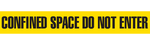 CONFINED SPACE DO NOT  ENTER - Barricade Tape (Case of 12 Rolls)