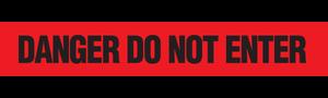 DANGER D.N.E.  - Barricade Tape (Case of 12 Rolls)