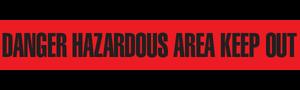 DANGER HAZARDOUS  - Barricade Tape (Case of 12 Rolls)