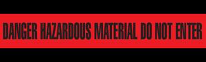 DANGER HAZARDOUS MATERIAL  - Barricade Tape (Case of 12 Rolls)