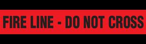 FIRE LINE - DO NOT CROSS  - Barricade Tape (Case of 12 Rolls)
