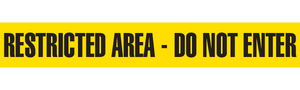 RESTRICTED AREA - DO NOT ENTER  - Barricade Tape (Case of 12 Rolls)