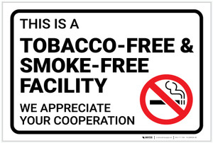 This is a Tobacco-Free & Smoke-Free Facility - Label