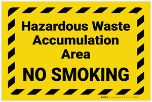 Hazardous Waste Accumulation No Smoking with Hazard Border Landscape - Label