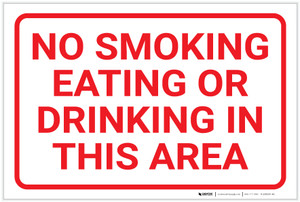No Smoking Eating Or Drinking In This Area Landscape - Label