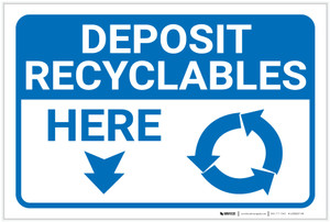 Deposit Recyclables Here Arrow Down - Label