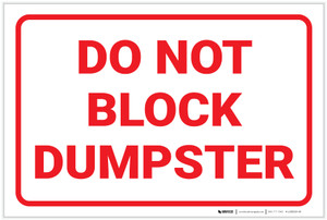 Do Not Block Dumpster - Label