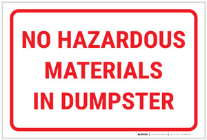 No Hazardous Materials In Dumpster Landscape - Label