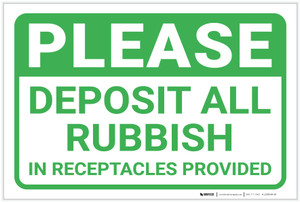 Please Deposit All Rubbish In Receptacles Landscape - Label