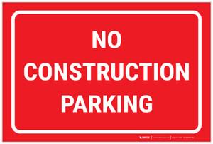 No Construction Parking Landscape - Label