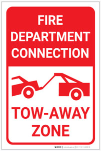 Fire Department Connection Tow Away Zone with Icon Portrait - Label