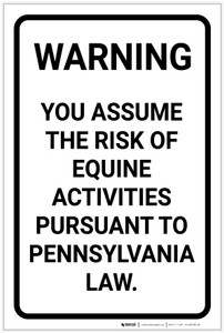 Warning: You Assume the Risk of Equine Activities - Pennsylvania Law - Label