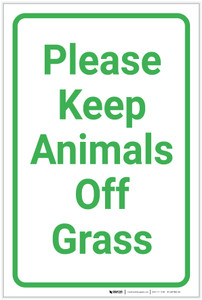 Please Keep Animals Off Grass Portrait - Label