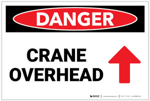 Danger: Crane Overhead Arrow Up - Label