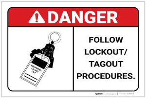 Danger: Follow LockOut/TagOut Procedures - Label