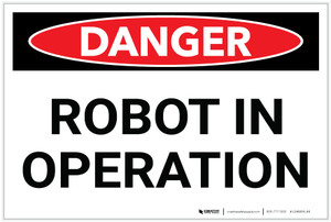 Danger: Robot in Operation - Label