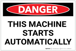 Danger: This Machine Starts Automatically - Label