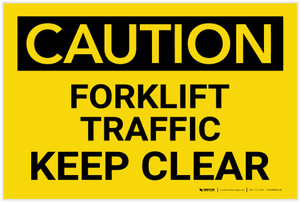 Caution: Forklift Traffic Keep Clear - Label