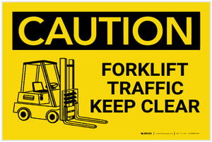 Caution: Forklift Traffic Keep Clear with Graphic - Label