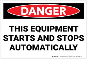 Danger: Equipment Starts and Stops Automatically Spanish Landscape - Label