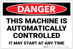 Danger: Machine Automatically Controlled Landscape - Label