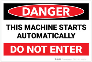 Danger: Machine Starts Automatically Do Not Enter Landscape - Label