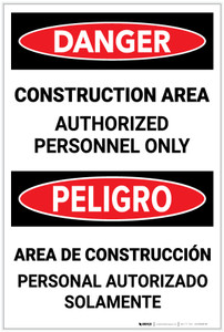 Danger: Construction Area - Authorized Personnel Only Bilingual - Label
