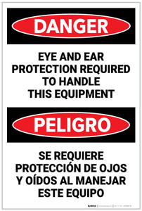 Danger: Eye And Ear Protection Required Bilingual - Label