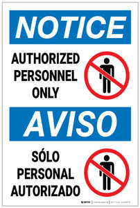 Notice: Authorized Personnel Only With Icon Bilingual Spanish - Label