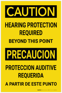 Caution: Hearing Protection Required Beyond This Point Bilingual Spanish - Label
