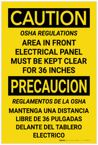 Caution: OSHA Regulations/Front of Electrical Panel Must be Kept Clear Bilingual - Label