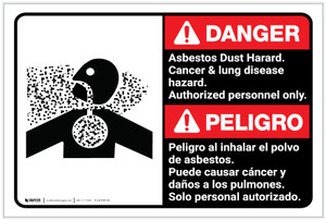 Danger: Asbestos Dust Hazard Authorized Only Bilingual Spanish - Label