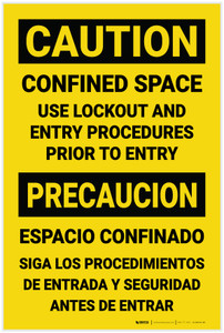 Caution: Confined Space Use Lockout Entry Procedures Bilingual Spanish - Label