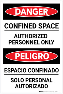 Danger: Confined Space Authorized Personnel Only Bilingual Spanish - Label