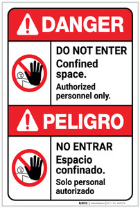 Danger: Do Not Enter Confined Space Authorized Only ANSI Bilingual Spanish - Label