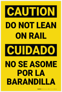 Caution: Do Not Lean on Rail Bilingual Spanish - Label