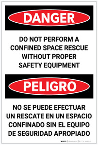 Danger: Do Not Perform Confined Space Rescue Without PPE Bilingual Spanish - Label