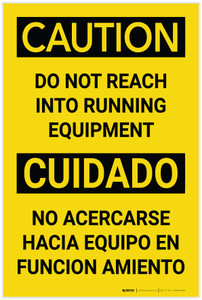 Caution: Do Not Reach into Running Equipment Bilingual Spanish - Label