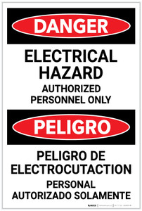 Danger: Electrical Hazard Authorized Only Bilingual Spanish - Label