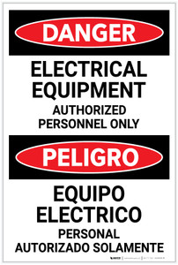 Danger: Electrical Equipment Authorized Only Bilingual Spanish - Label