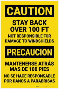 Caution: Stay Back 100 ft Not Responisble for Damage Bilingual Spanish - Label