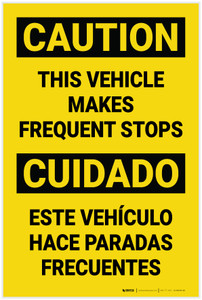 Caution: This Vehicle Makes Requent Stops Bilingual Spanish - Label