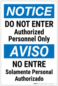 Notice: Do Not Enter Authorized Personnel Bilingual Spanish - Label