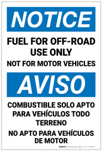 Notice: Fuel For Off Road Use Not For Motor Vehicles Bilingual Spanish - Label