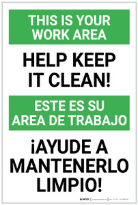 This is Your Work Area: Help Keep it Clean Bilingual Spanish - Label