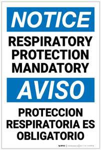 Notice: Respiratory Protection Mandatory Bilingual Spanish - Label