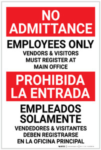 No Admittance: Employees Only - Vendors And Visitors Register at Main office Bilingual Spanish - Label