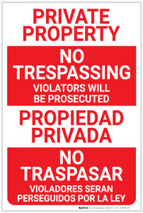 Private Property: No Trespassing Violators Will be Prosecuted Bilingual Spanish - Label