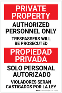 Private Property: Authorized Personnel Only Bilingual Spanish - Label
