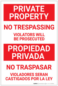 Private Property: No Trespassing - Violators Will be Prosecuted Red Text Bilingual Spanish - Label